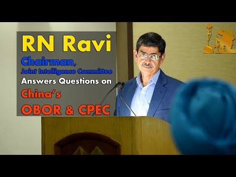 RN Ravi Chairman Joint Intelligence Committee Answers Questions On China's OROR & CPEC