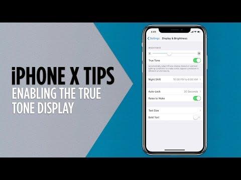 IPhone X Tips - Enabling The True Tone Display