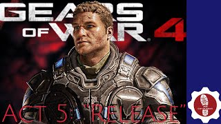 "Gears Of War 4: ""Act 5: Release"" On Inconceivable!!"
