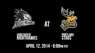 Week 1 - Vancouver Nighthawks @ Portland Stags