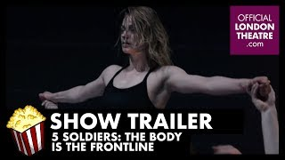 Trailer: 5 Soldiers - The Body is the Frontline