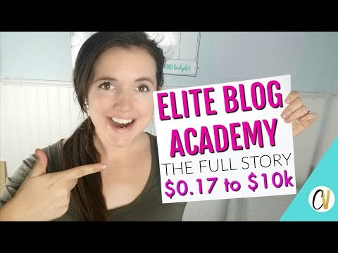 The FULL Story: Elite Blog Academy $0.17 to $10k a month!