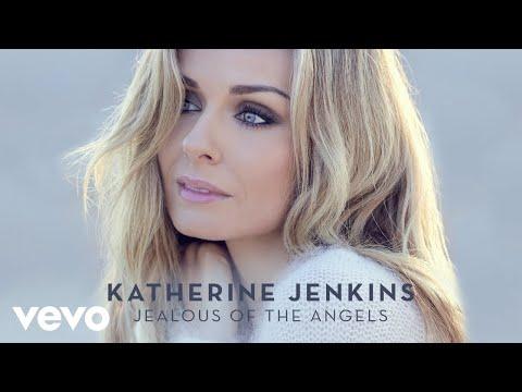 Katherine Jenkins - Jealous Of The Angels