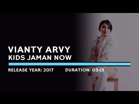 Vianty Arvy - Kids Jaman Now (Karaoke Version)