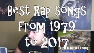 Best Rap Song Of Each Year 1979- 2017 Reaction