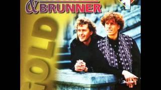 Brunner & Brunner - Heisser als die Sonne