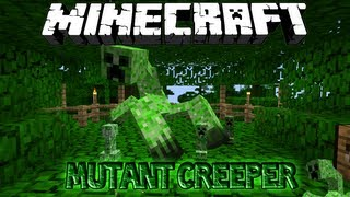 Minecraft MUTANT CREEPER MOD