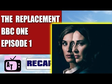 The Replacement BBC One Episode 1 Review 7.5/10 | Aerial Telly #116