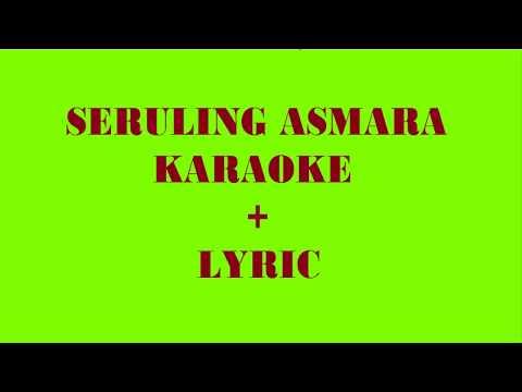 SERULING ASMARA - KARAOKE LYRIC