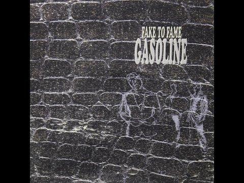 Gasoline - Fake To Fame (Full Album)