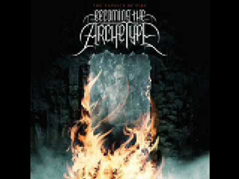 Becoming The Archetype - Endure