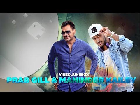 Prab Gill & Maninder Kailey | Video Jukebox | Speed Records
