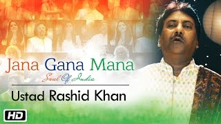 Video Jana Gana Mana | The Soul Of India | Ustad Rashid Khan download MP3, 3GP, MP4, WEBM, AVI, FLV Juni 2018