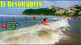 El REVOLCADERO Playa con alto oleaje en Acapulco 🌲 🍇 🌎