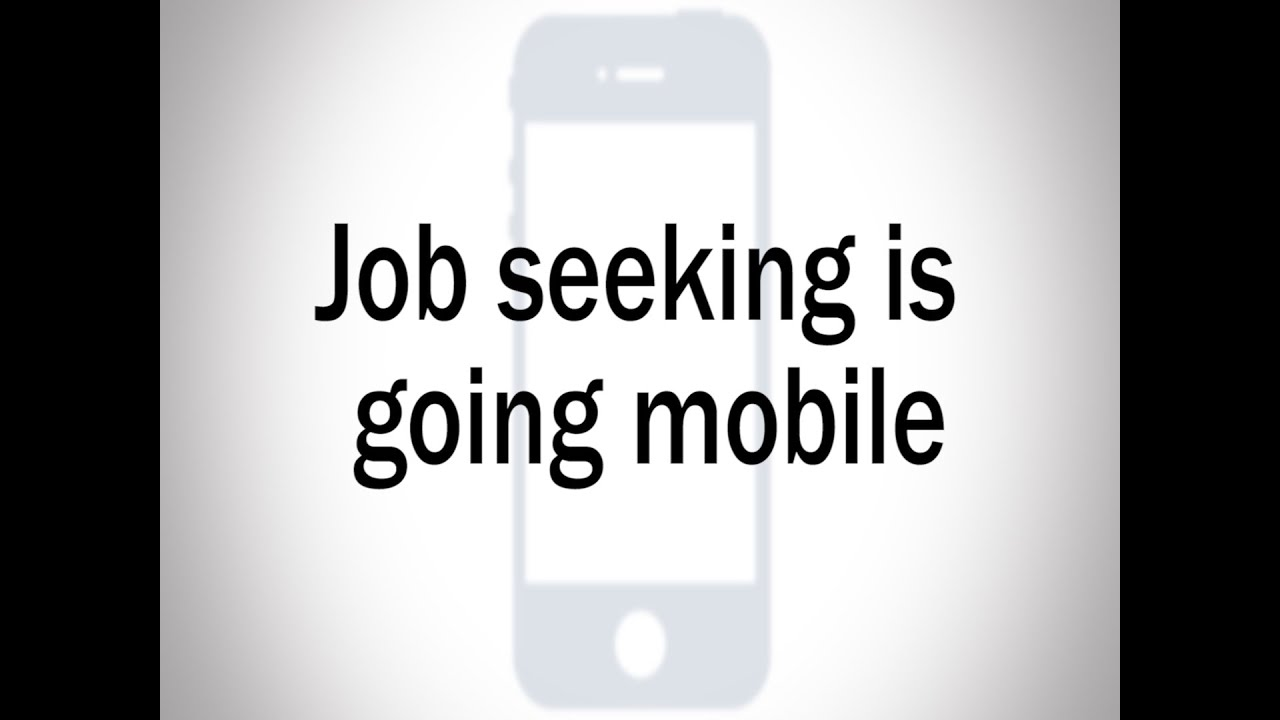 job seeking is going mobile job seeking is going mobile