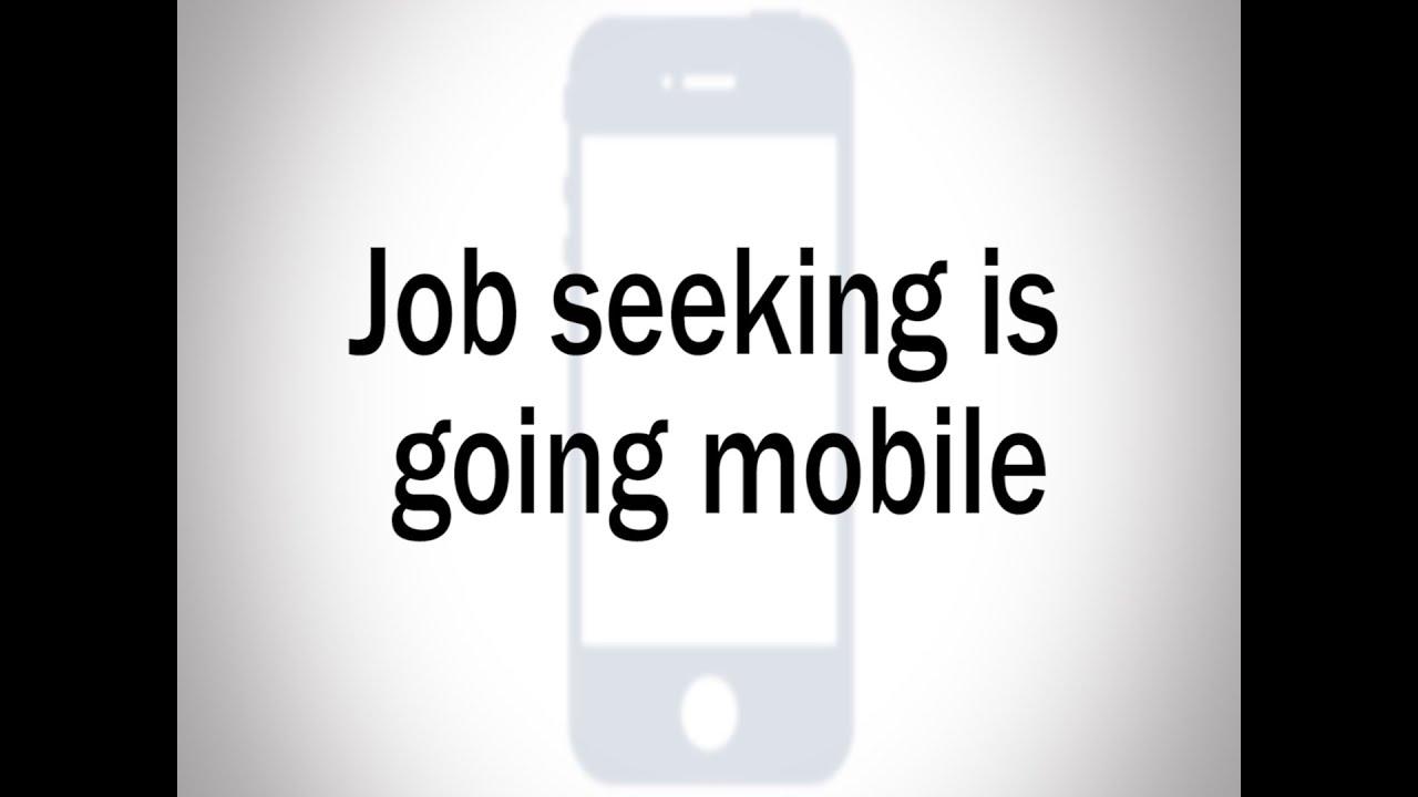 job seeking is going mobile job seeking is going mobile