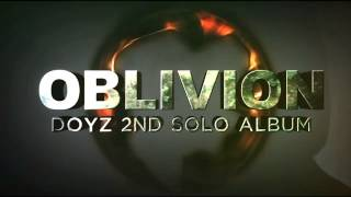 "Doyz 2nd Album ""Oblivion"" Official Video Teaser"