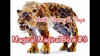 In this addition of the Magical, Magical Book #3 Heidi, Cherry and ...