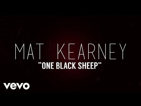 Mat Kearney  One Black Sheep Lyric
