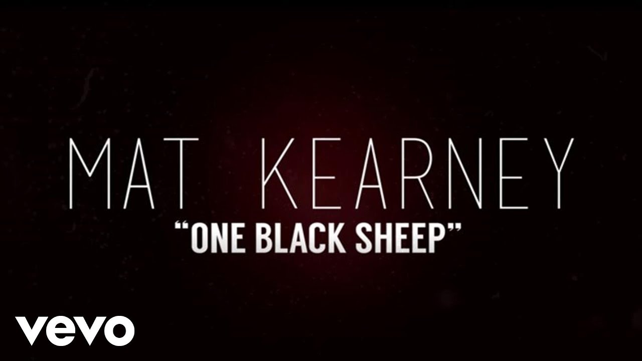 mat-kearney-one-black-sheep-lyric-video-matkearneyvevo