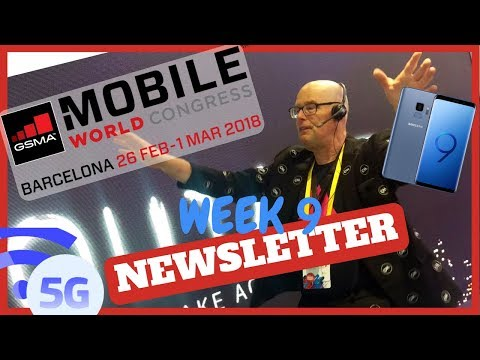 Mobile World Congress Highlights, 5G, AI, VR, Samsung S9,  Blockchain Cases Government, ICOs