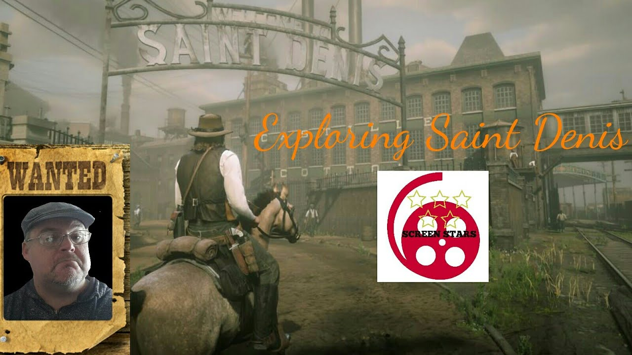 Exploring Saint Denis Red Dead Redemption 2 Youtube