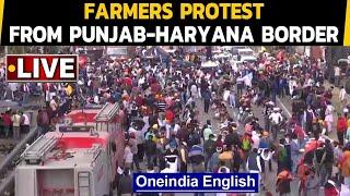 Farmers protest live: Farmers march to Delhi | Shambhu border | OneIndia News