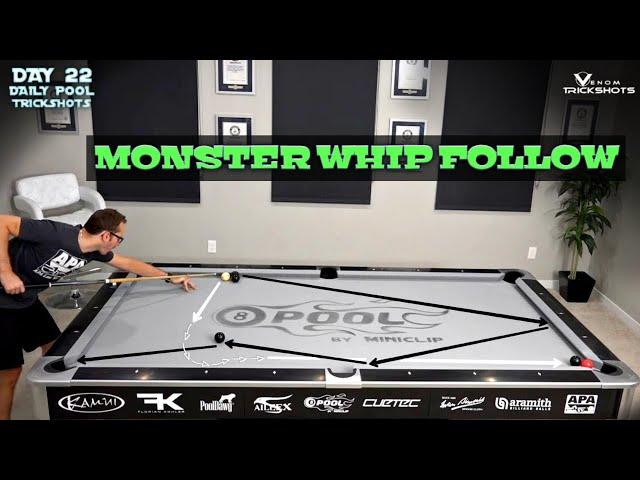 DAILY Pool Trick Shot - DAY 22 - Monster Whip Follow! - Venom Trickshots