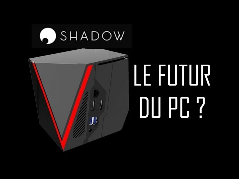 Shadow & Cloud gaming