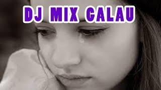 Download lagu DJ GALAU MIX 2018 MP3