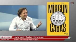 Mirgün Cabas kitabını anlatıyor: 2001: Eski Türkiye'nin son yılı