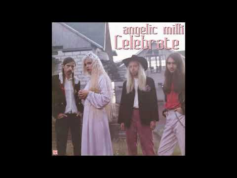 "angelic milk: ""Celebrate"" Mp3"