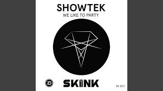 We Like To Party (Original Mix)