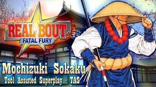 【TAS】REAL BOUT FATAL FURY - SOKAKU
