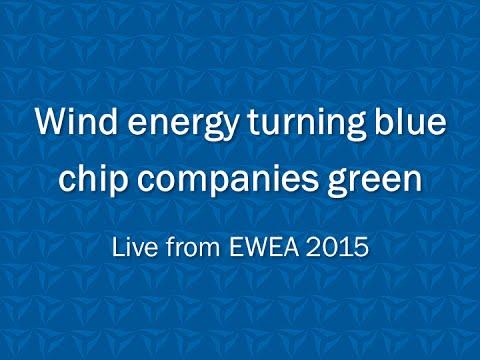 EWEA 2015: Wind energy turning blue chip companies green