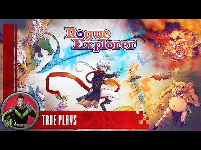 True Plays Rogue Explorer
