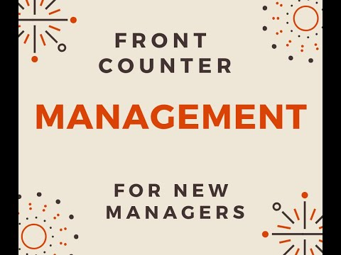 Store Manager Academy Week 2 Lesson 4 Front End Management