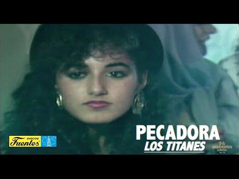 Pecadora- Los Titanes / Discos Fuentes