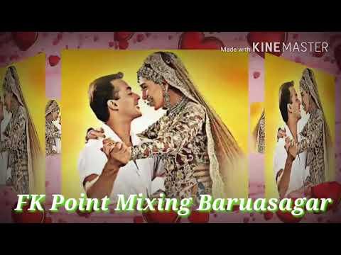 Itna Bhi Koi Pyar Ki Rahon Mein Na Ghum Ho   FK Mixing Point Baruasagar