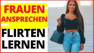 Frauen im Alltag ansprechen-Flirten lernen -Daygame -Infield deutsch - Flirtcoach
