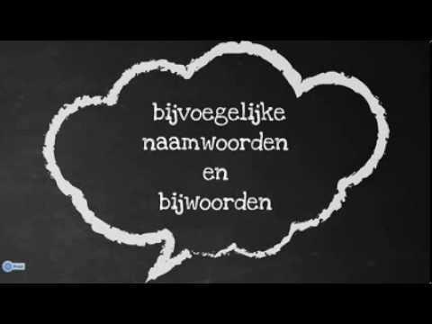 Bijvoegelijke Naamwoordenbijwoorden Youtube