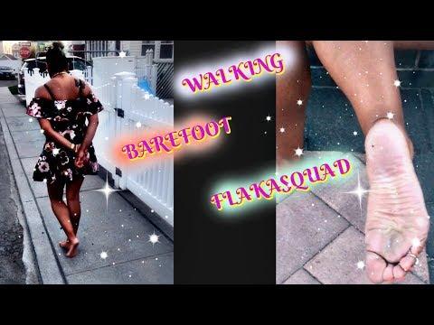 WALKING BAREFOOT PART 2