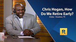 Chris Hogan, How Do We Retire Early?