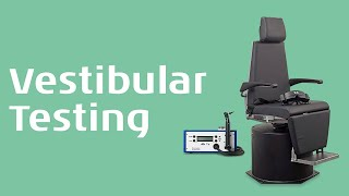 Multi-frequency  Vestibular Testing: Caloric Rotational Chair and vHIT - Interacoustics Academy