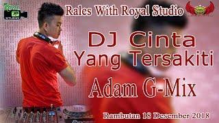 DJ Cinta Yang Tersakiti RALES Live Siju Rambutan 18 12 18 Created By Royal Studio