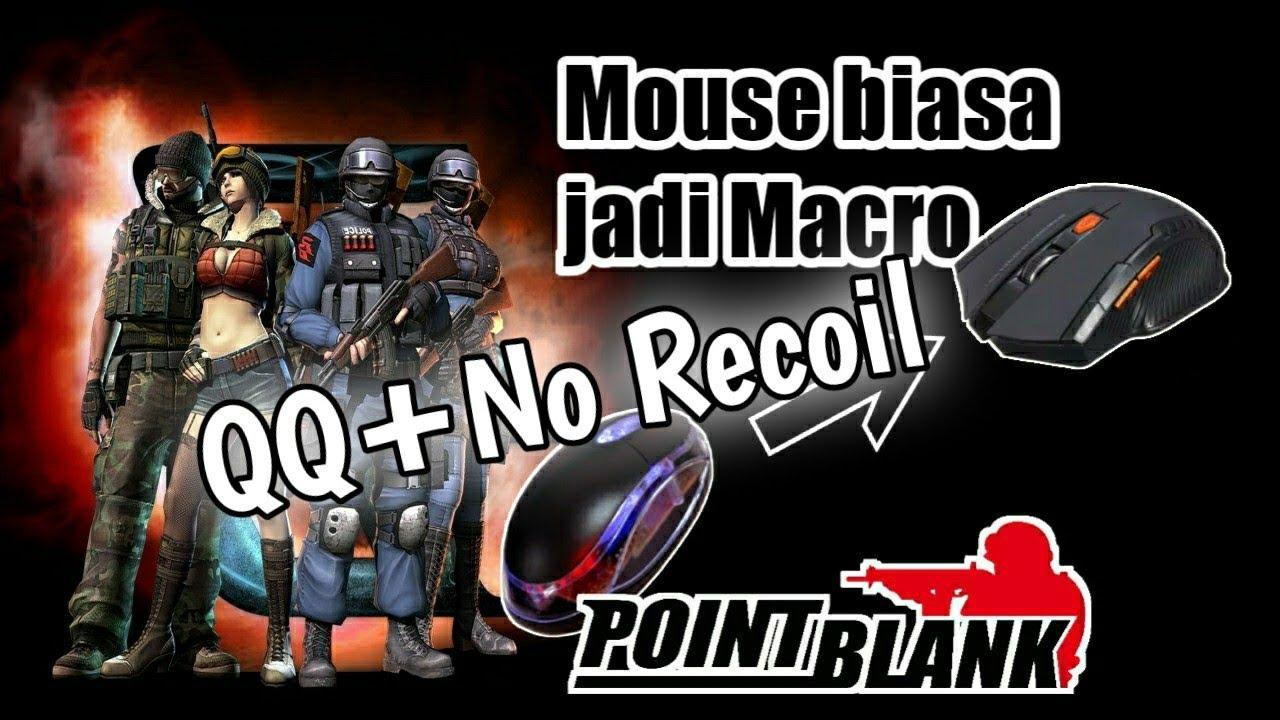 Cara Mengubah Mouse Biasa Jadi Macro Qq No Recoil Pb Zepetto Youtube