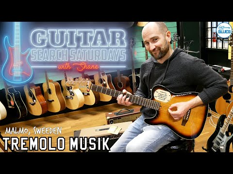 Guitar Search Saturdays Episode #29 - Tremolo Musik Malmö Sweden