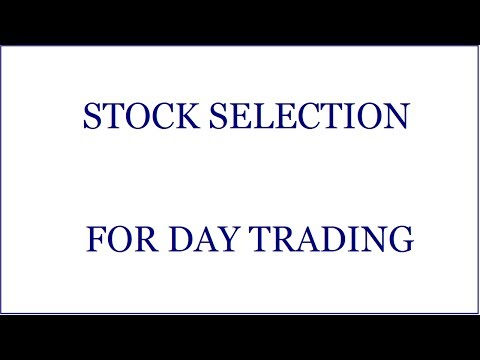 How To Pick the Best Stocks For Day Trading