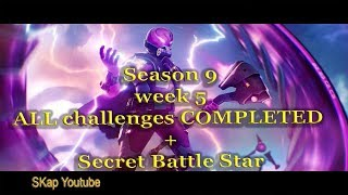 Fortnite - Season 9 Week 5 ALL CHALLENGES COMPLETED (all missions) + Secret Battle Star