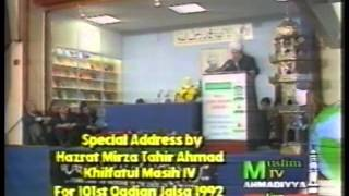 Jalsa Salana Qadian 1992 - Opening Address by Hazrat Mirza Tahir Ahmad (rh) from London, UK